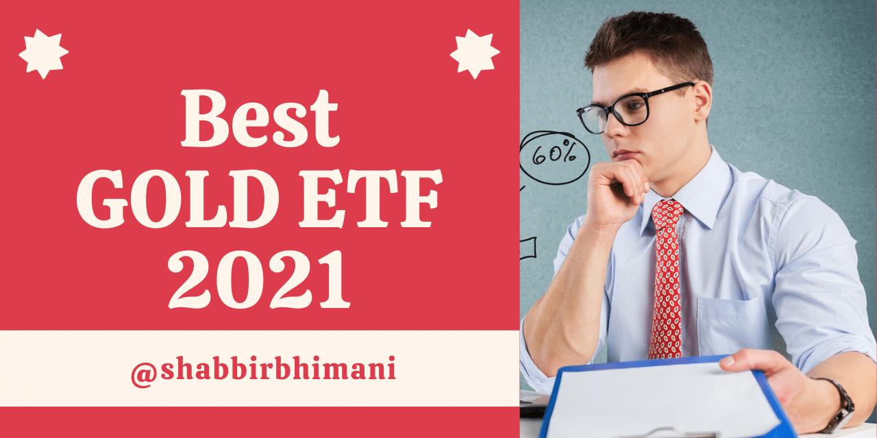 Best Gold ETF 2021