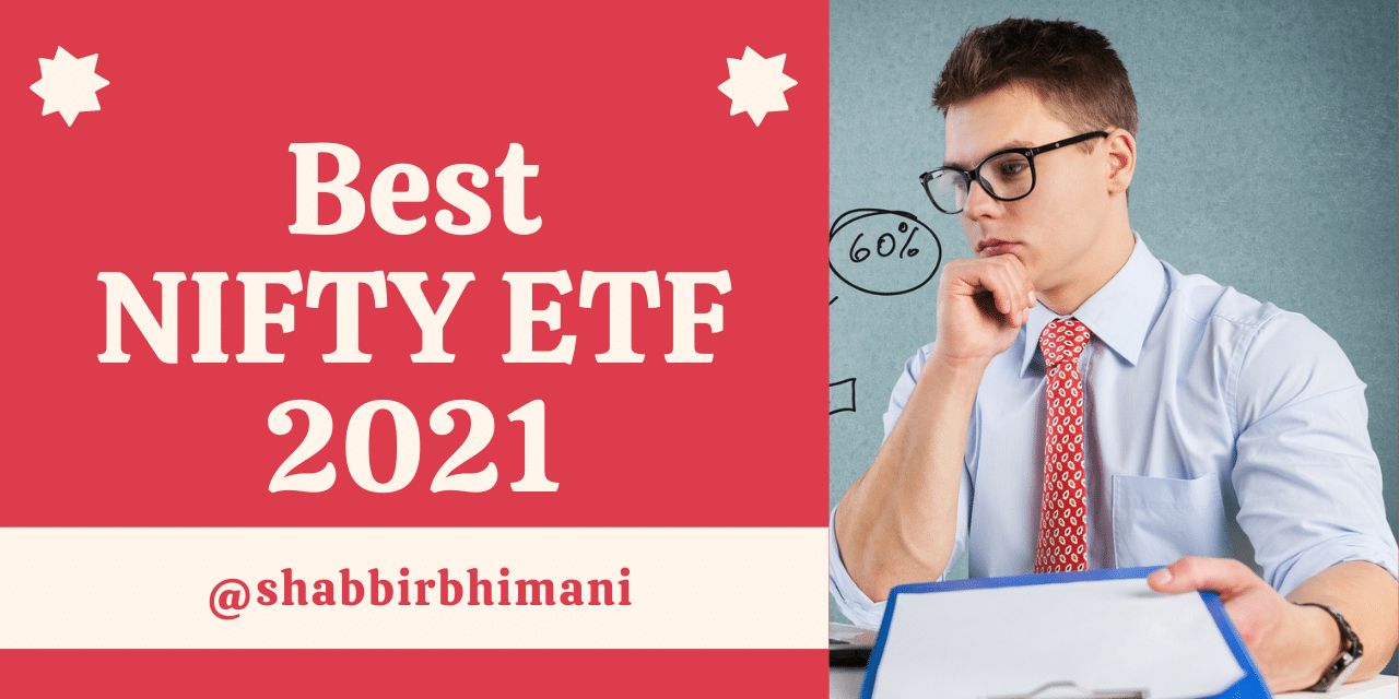 Best Nifty Index ETF 2021