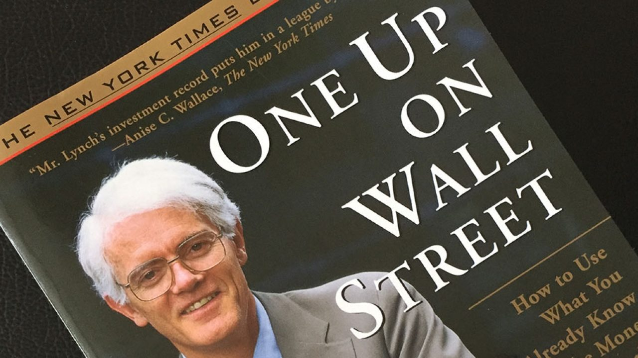 One Up on Wall Street - How to Use What You Already Know to Make ...
